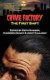 Crime Factory